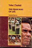 Front cover for the book Vaka i taukei: The Fijian way of life by Asesela Raruva