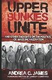 Upper Bunkies Unite, Andrea James, 0988759306