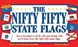 img - for The Nifty Fifty State Flags book / textbook / text book
