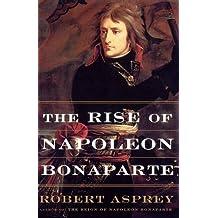 The Rise Of Napoleon Bonaparte
