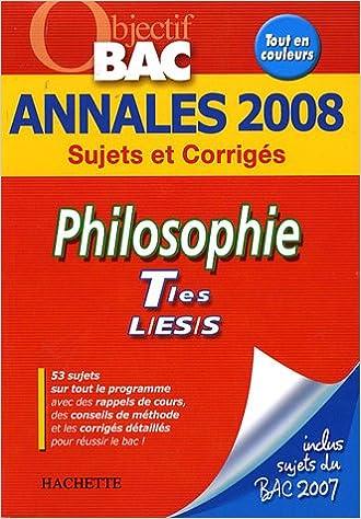 Lire Philosophie Tles L/ES/S : Annales 2008 pdf