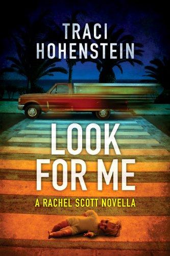 Book: Look For Me (Rachel Scott Adventures) by Traci Hohenstein