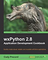 wxPython 2.8 Application Development Cookbook Front Cover