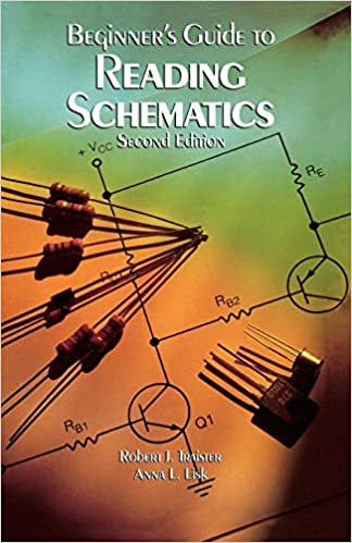 Beginner's Guide to Reading Schematics, Second Edition