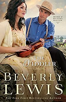 The Fiddler (Home to Hickory Hollow Book #1) by [Lewis, Beverly]