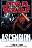 Ascension: Star Wars Legends (Fate of the Jedi) (Star Wars: Fate of the Jedi - Legends)