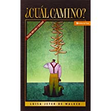 Cual Camino? (Spanish Edition)