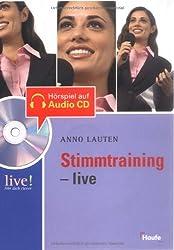 Stimmtraining live - mit Hör-CD: Live ! Hör dich klever