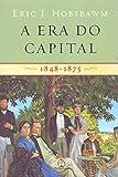 capa de A era do capital: 1848 - 1875