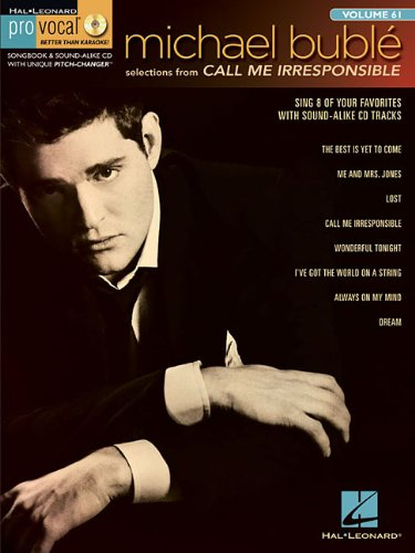 Michael Buble - Call Me Irresponsible: Pro Vocal Men's Edition Volume 61 (Hal Leonard Pro ()