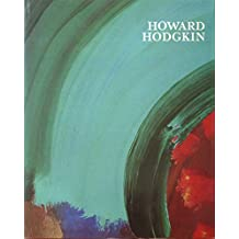Howard Hodgkin: Forty Paintings 1973-84
