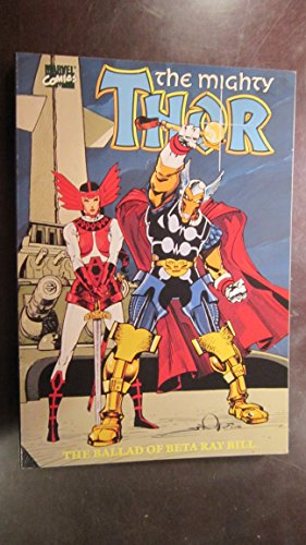 The Mightly Thor in The Ballad of Beta Ray Bill