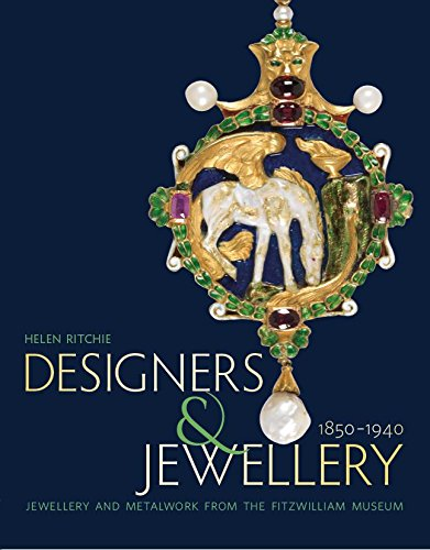 Designers and Jewellery 1850–1940: Jewellery and Metalwork from the Fitzwilliam Museum