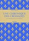 Une chronique des croisades par Mamerot