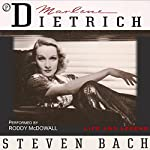 Marlene Dietrich: Life and Legend | Steven Bach