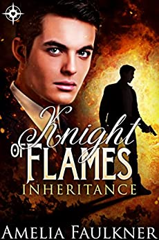 Knight of Flames (Inheritance Book 2) by [Faulkner, Amelia]