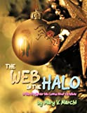 The Web in the Halo, Mary V. Marchi, 1468566245
