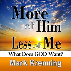 More of Him, Less of Me Audiobook