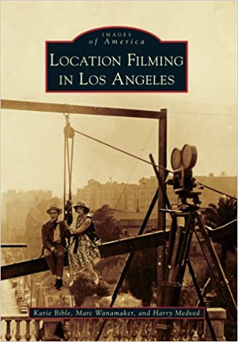 Location Filming in Los Angeles (Images of America)