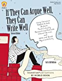 If They Can Argue Well, They Can Write Well, Bill McBride, 162950016X