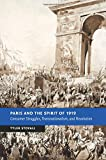 Paris and the Spirit of 1919: Consumer Struggles, Transnationalism and Revolution (New Studies in European History)