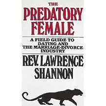 The Predatory Female