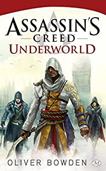Assassin's Creed, tome 8 : Underworld par Bowden