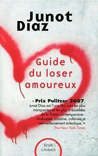 Guide du loser amoureux, Díaz, Junot