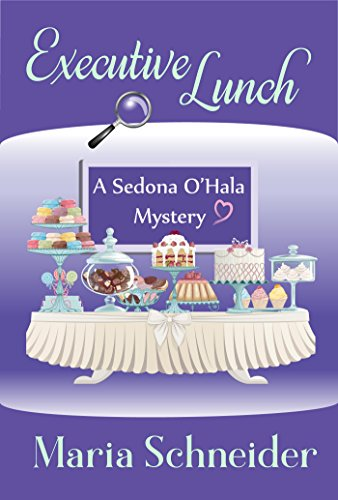 Executive Lunch (A Sedona O'Hala Mystery Book 1)