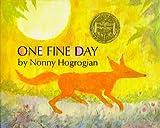 One Fine Day, Nonny Hogrogian, 0027440001