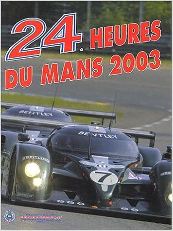 Livres 24 heures du Mans 2003 pdf