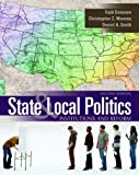 Bundle: State and Local Politics: Institutions and Reform, 2nd + WebTutor(TM) ToolBox for Blackboard Printed Access Card, Todd Donovan, Christopher Z. Mooney, Daniel A. Smith, 1111490678
