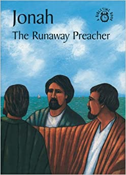 Jonah The Runaway Preacher (Bible Time)