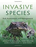 Invasive Species: Risk Assessment and Management