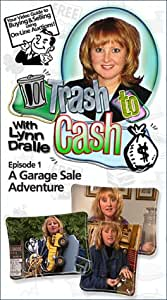 Trash to Cash-Episode 1-A Garage Sale Adventure w/Lynn Dralle (Your guide to buying & selling at online auctions like ebay & Yahoo.) [VHS]