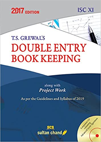 T.S. Grewal's Double Entry Book Keeping Class - ISC XI