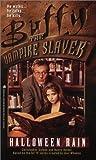 Halloween Rain  (Buffy the Vampire Slayer)