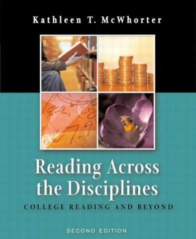 Reading Across the Disciplines: College Reading and Beyond, Second Edition