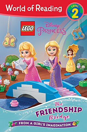 World of Reading LEGO Disney Princess: The Friendship Bridge (Level 2)