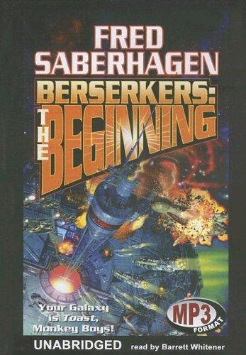 Download Berserkers: The Beginning (Berserker Series) pdf epub