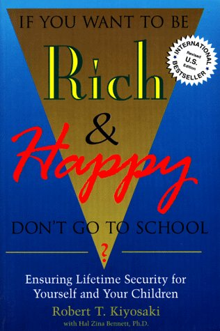 If You Want to Be Rich & Happy Don't Go to School: Insuring ...