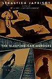The Sleeping Car Murders, Sebastien Japrisot, 0452277787