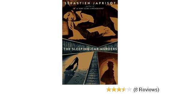 the sleeping car murders sebastien japrisot francis price 9780452277786 amazoncom books
