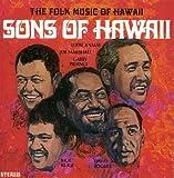 The Folk Music of Hawaii - Sons Of Hawaii