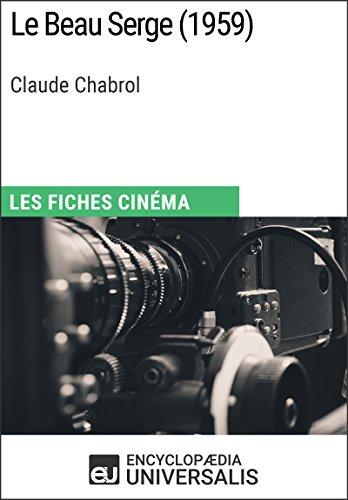 le-beau-serge-de-claude-chabrol-les-fiches-cinema-duniversalis-french-edition
