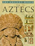 The Aztecs, Robert Hull, 0817250565