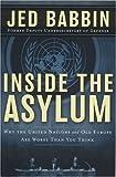 Inside the Asylum, Jed L. Babbin, 0895260883