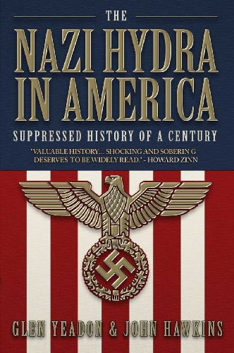 The Nazi Hydra in America: Suppressed History of a Century - Wall Street and the Rise of the Fourth Reich