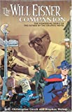 The Will Eisner Companion, Stephen Weiner and N. C. Christopher Couch, 1401204228