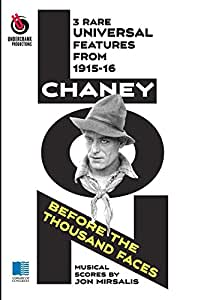Lon Chaney: Before the Thousand Faces